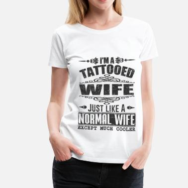 Tattoed Wife WIFE 12.png - Women's Premium T-Shirt