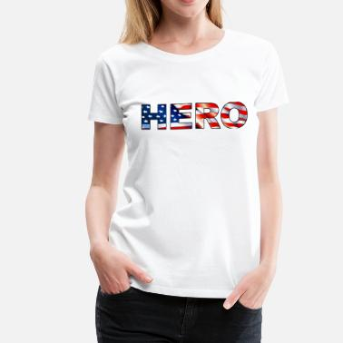 Their Hero Hero - Women's Premium T-Shirt