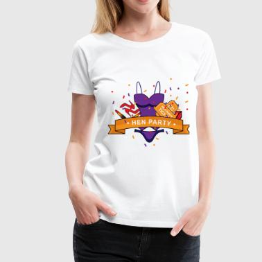 Hen Party - Women's Premium T-Shirt