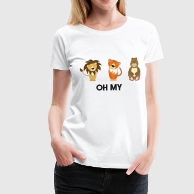 Oh Lions, Tigers, Bears. Oh My! - Women's Premium T-Shirt