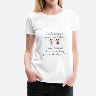 98767e9f Twins Funny Sister Smile - Women's Premium T-Shirt