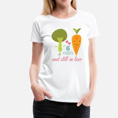 6 Year Anniversary 6th Anniversary Love Couples 6 Years - Women's Premium T-Shirt