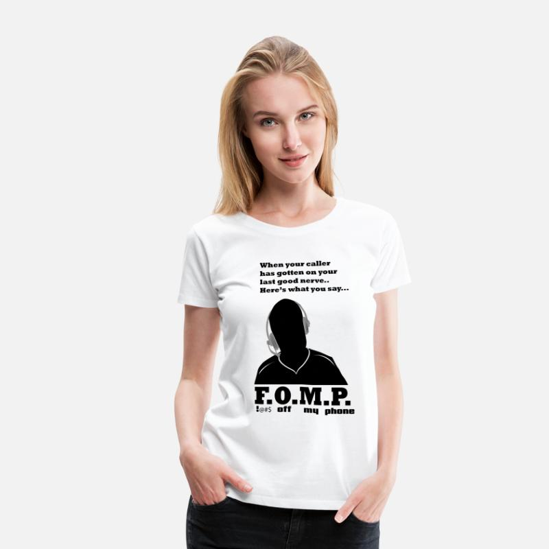 Must Have T-Shirts - F.O.M.P. - Women's Premium T-Shirt white