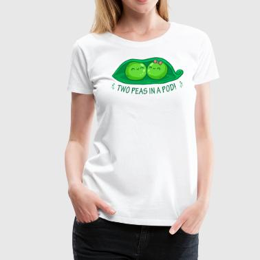 Pod Two Peas in a Pod 2 - Women's Premium T-Shirt