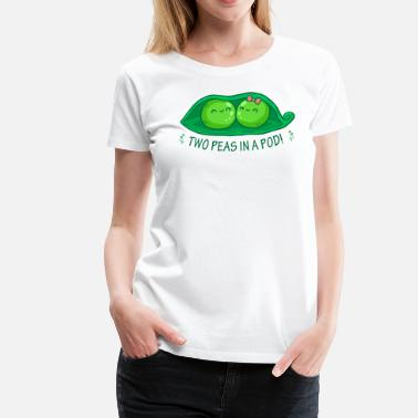 Peas In A Pod Two Peas in a Pod 2 - Women's Premium T-Shirt
