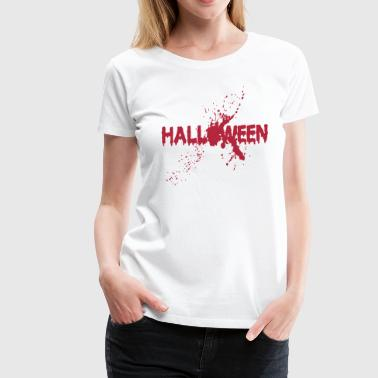 Halloween, Blood, Massacre, Horror, Splatter - Women's Premium T-Shirt