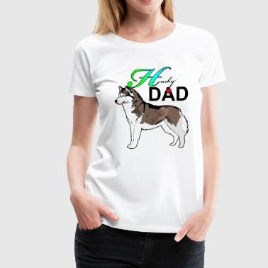 Husky  Dad - Women's Premium T-Shirt