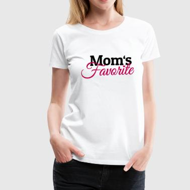 Moms Favorite - Women's Premium T-Shirt