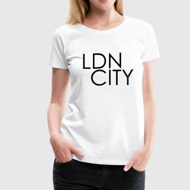 LDN CITY  - Women's Premium T-Shirt