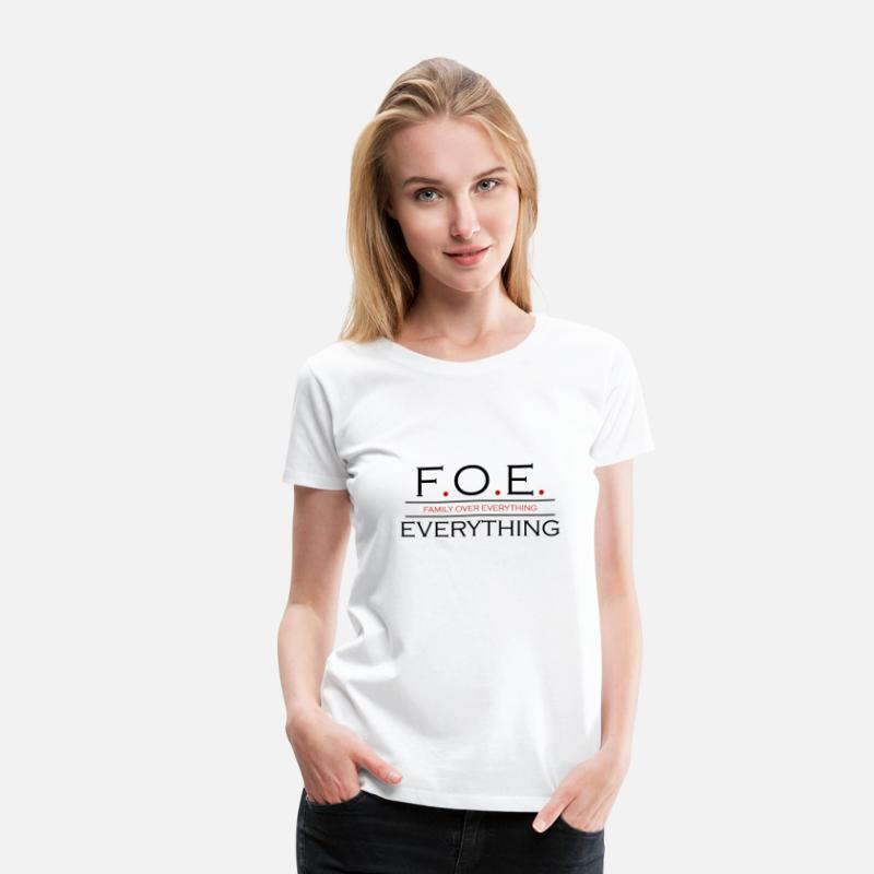 Dad T-Shirts - Family Over Everything - Women's Premium T-Shirt white