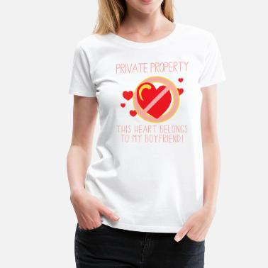 Belong To My Boyfriend Heart Belongs To My Boyfriend - Women's Premium T-Shirt