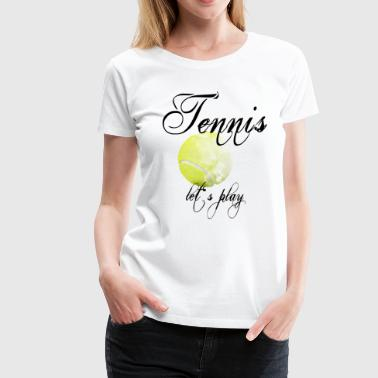 Tennis play 2reborn - Women's Premium T-Shirt