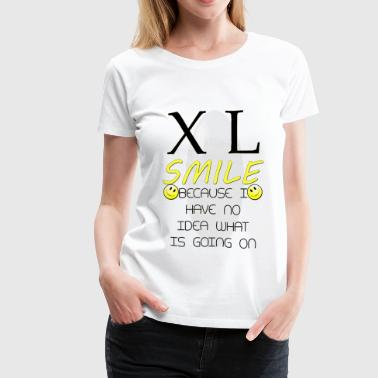 XL Smile - Women's Premium T-Shirt