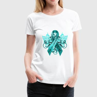 Ovarian Cancer I Wear Teal for My Grandma - Women's Premium T-Shirt
