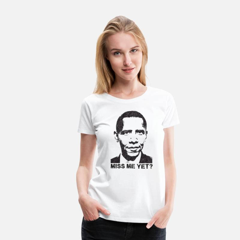Me T-Shirts - Obama - Miss me yet? - Women's Premium T-Shirt white