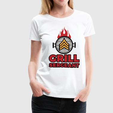 Grill Sergeant - Barbecue BBQ Grilling Meat - Women's Premium T-Shirt