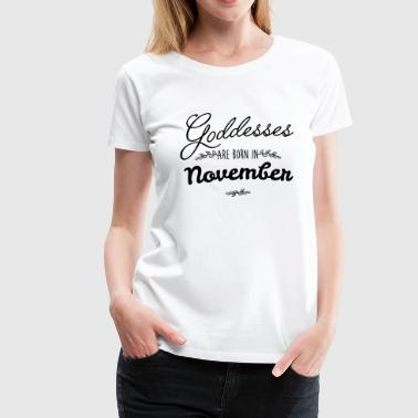 November Goddesses - Women's Premium T-Shirt