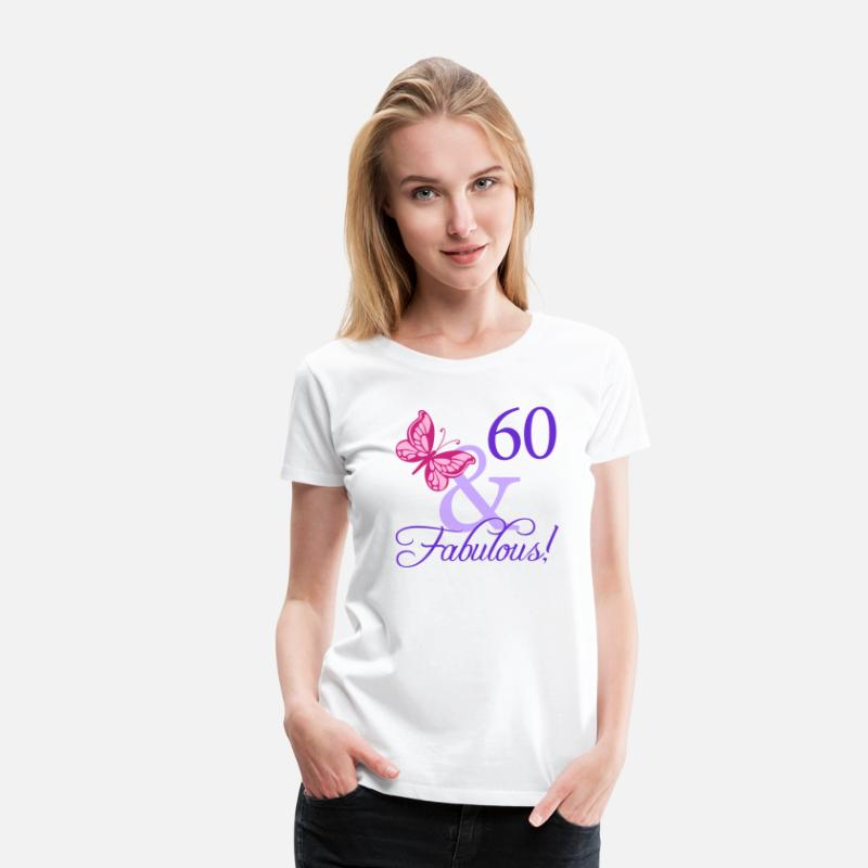 Birthday T-Shirts - Fabulous 60th Birthday - Women's Premium T-Shirt white