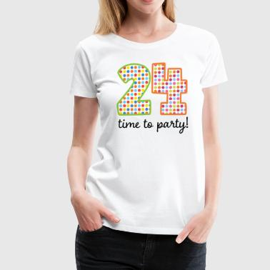 24th Birthday Party 24 - Women's Premium T-Shirt