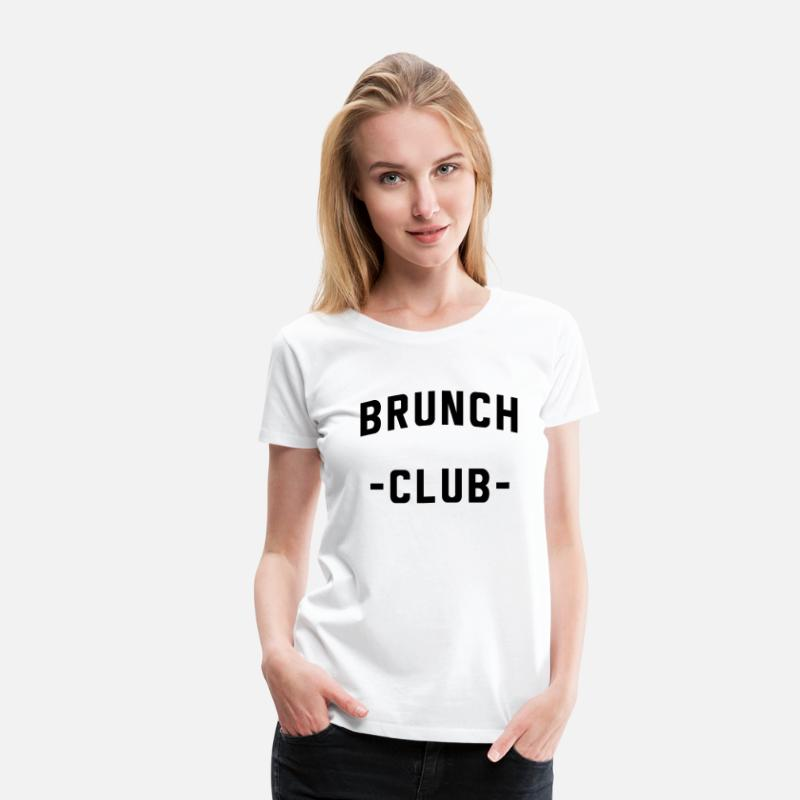 Brunch T-Shirts - Brunch Club - Women's Premium T-Shirt white