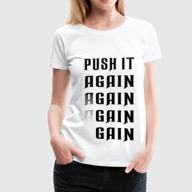 Push it again gain black - Women's Premium T-Shirt