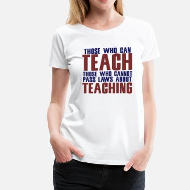 Teacher Union Teachers - Women's Premium T-Shirt