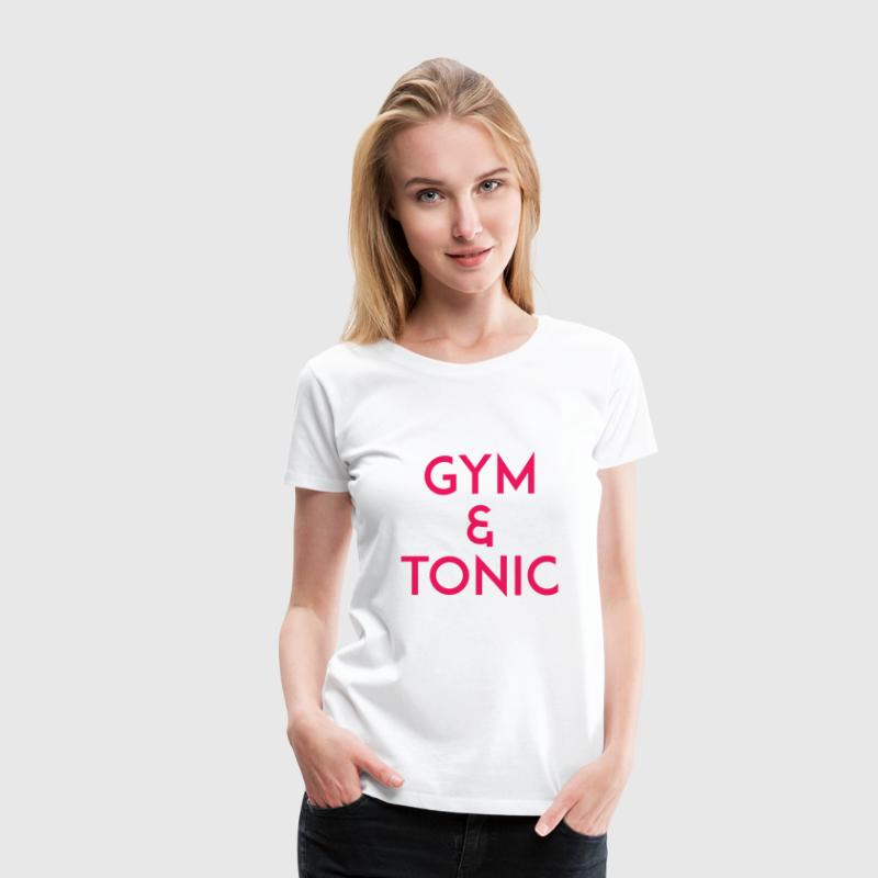 Gym and Tonic Pink - Women's Premium T-Shirt