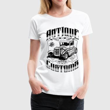 Rod Custom Hot Rod - Antique Customs - Women's Premium T-Shirt