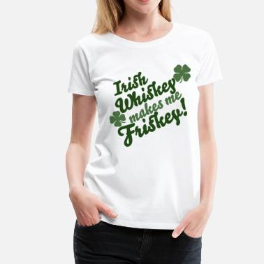 Whiskey Irish Irish Whiskey - Women's Premium T-Shirt