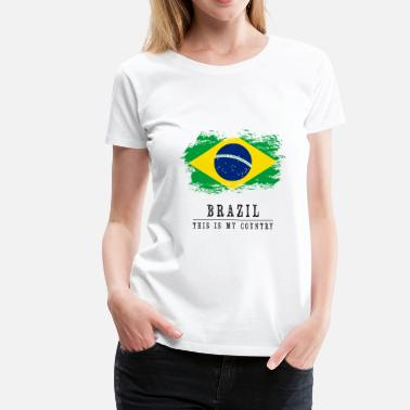 Brazil-countries-flags BRAZIL FLAG - THIS IS MY COUNTRY - Women's Premium T-Shirt
