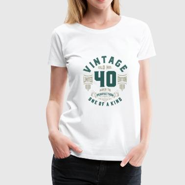 Old No. 40 Aged To Perfection - Women's Premium T-Shirt