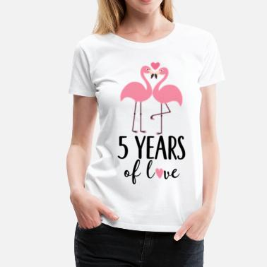 Anniversary 5 Years 5th Anniversary Flamingo 5 Years - Women's Premium T-Shirt