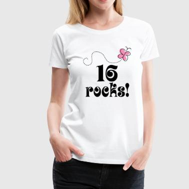 16th Birthday 16 Rocks - Women's Premium T-Shirt
