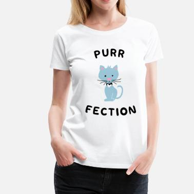 Purrfect Purrfection - Women's Premium T-Shirt