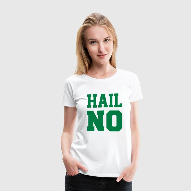 Hail NO (MSU) - Women's Premium T-Shirt