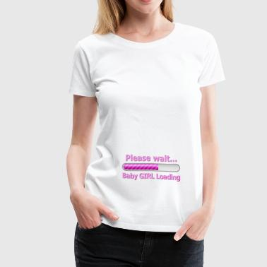 Baby Girl Loading - Women's Premium T-Shirt