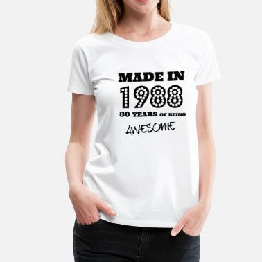 30th Bday Made in 1988 - 30th bday - Women's Premium T-Shirt