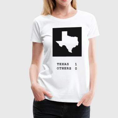 Texas always wins - Women's Premium T-Shirt