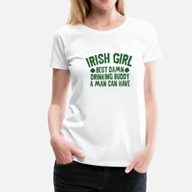Irish Girls Irish Girl - Women's Premium T-Shirt