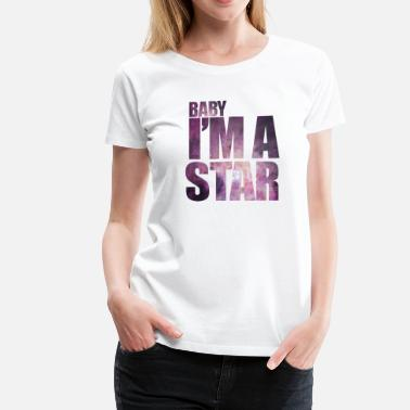 Im A Star baby Im a star! with hipster starfield - Women's Premium T-Shirt