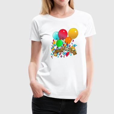 Happy Birthday - Women's Premium T-Shirt