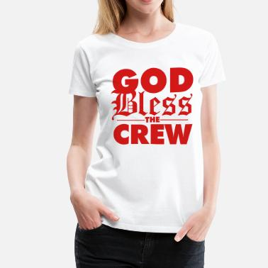 Swagger Crew god bless the crew - Women's Premium T-Shirt