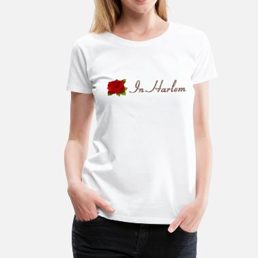 A Rose in Harlem - Women's Premium T-Shirt