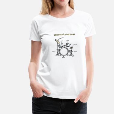 6497bc8ec33d Drummer Sound of Drumming - Drumset - Women's Premium T-Shirt