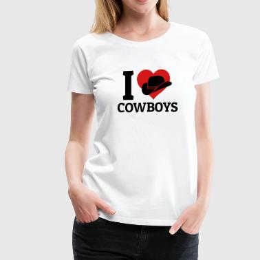 I love Cowboys - Women's Premium T-Shirt