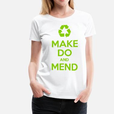 Secondhand Make Do and Mend - Women's Premium T-Shirt