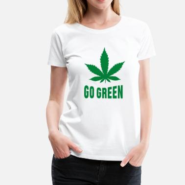 Smike Weed Go Green - Women's Premium T-Shirt