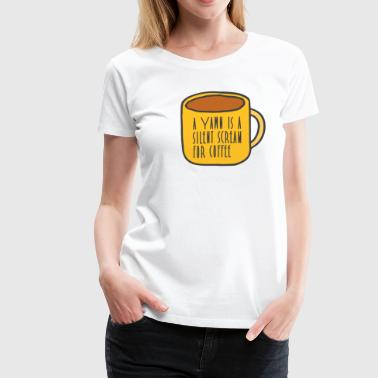 funny coffee - Women's Premium T-Shirt