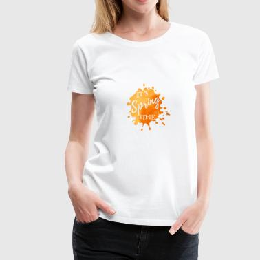 It's Spring Time orange - Women's Premium T-Shirt