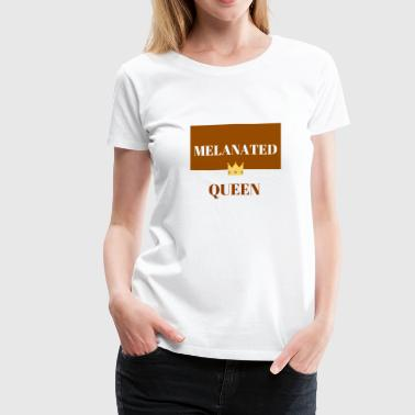 MELANATED QUEENS - Women's Premium T-Shirt
